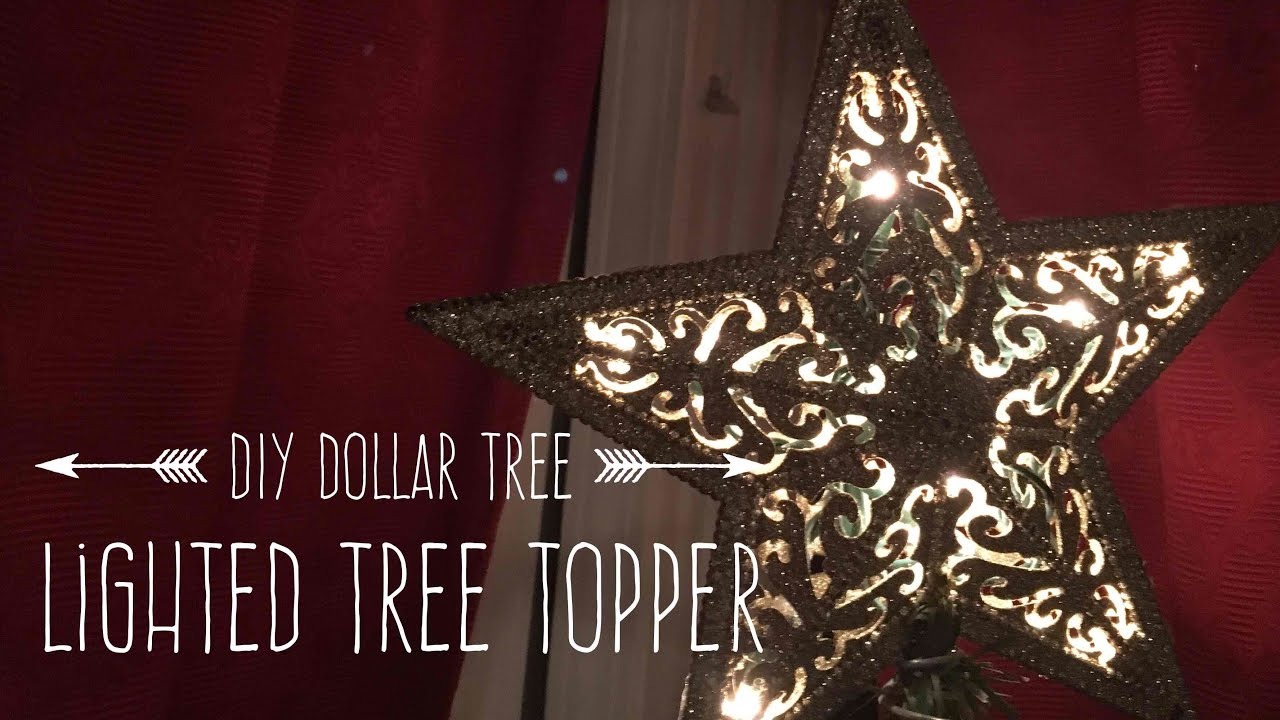 Diy Dollar Tree Lighted Tree Topper Youtube
