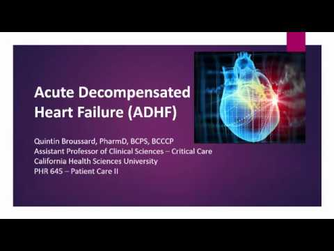 Acute Decompensated Heart Failure Readiness Lecture 04-17-17
