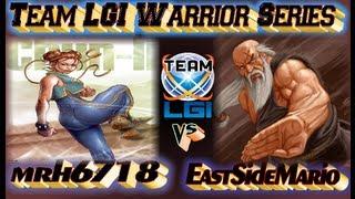 Team LGI Warrior Series : mrh6718 vs EastSideMario - Exclusive FT5