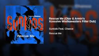 Rescue Me (Olav & Armin