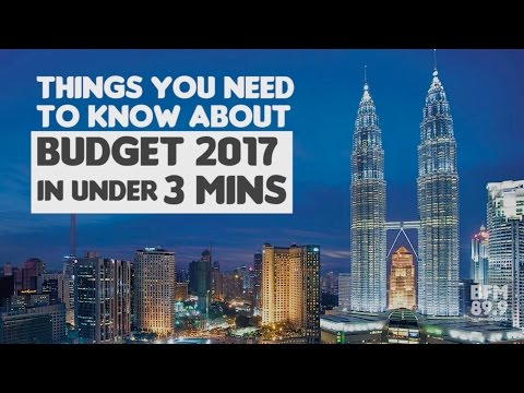 Malaysia Budget 2017 In Under 3 Minutes