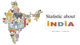 Interesting facts & statistics about India -  COUNTRY PROFILE