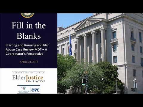 Fill in the Blanks: Starting & Running an Elder Abuse Case Review MDT Recorded Webinar