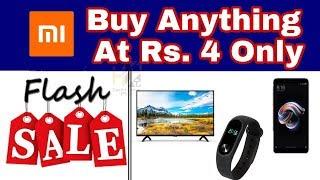 #Mi 4th Anniversary Sale || Redmi Y1 , Mi TV , Mi Note 5 Pro at Rs 4 Only || #TechHunterPro