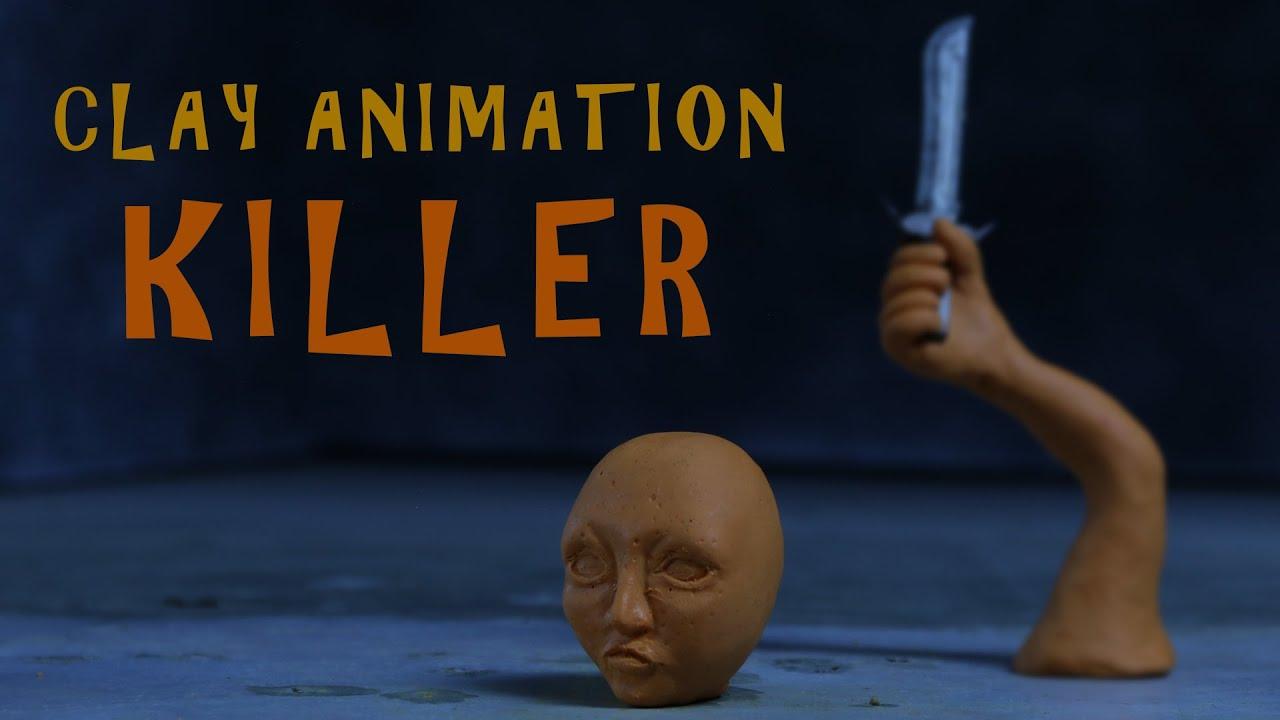 CLAY ANIMATION / KILLER