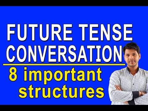 FUTURE TENSE CONVERSATION