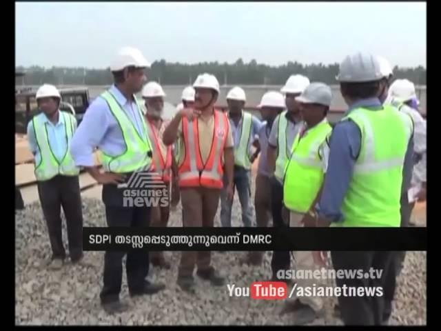 SDPI activists stop Metro works at Aluva Cochin