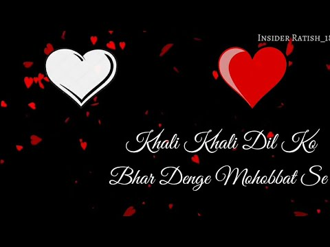 Khali Khali Dil Ko - Female Version || WhatsApp Status Video
