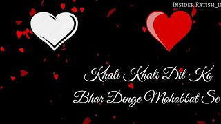 Khali Khali Dil Ko - Female Version || WhatsApp Status Video