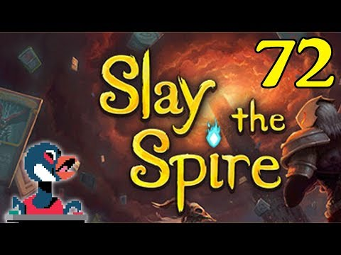 Let's Slay the Spire [Episode 72]