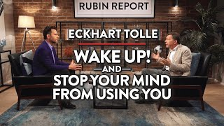 How Mindfulness Can Bring Balance to Your World | Eckhart Tolle | Rubin Report