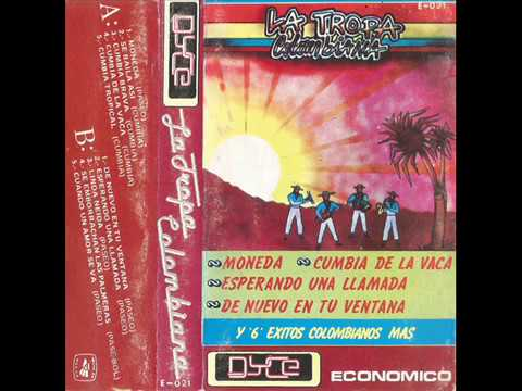 La Tropa Colombiana - De Nuevo En Tu Ventana (1986)