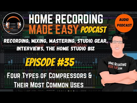 Four Types of Compressors & Their Uses | Audio Podcast Episode# 35