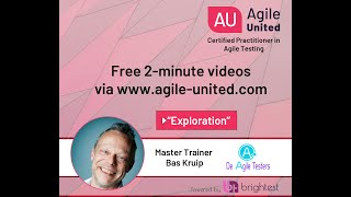 Exploration - Testing in an Agile Context