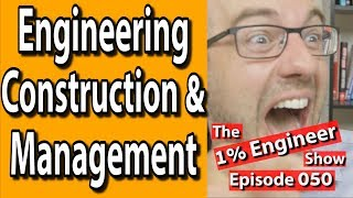 Is Construction Engineering A Good Major   Construction Engineering vs Civil Engineering