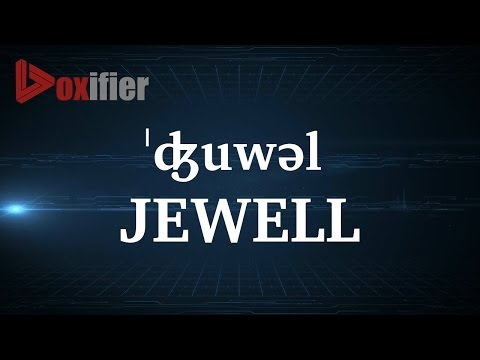How to Pronunce Jewell in English - Voxifier.com