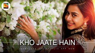Kho Jaate Hain | Deepanshi Nagar | Bharat-Hitarth | SonyLIV Music