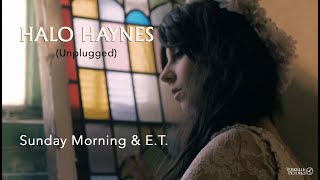 Halo Haynes Unplugged - 'Sunday Morning' and 'E.T.' live
