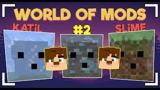 KATİL SLİMELAR! WORLD OF MODS #2
