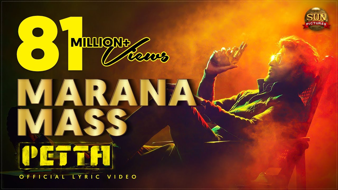 Marana Mass Lyric Video Petta Superstar Rajinikanth Sun