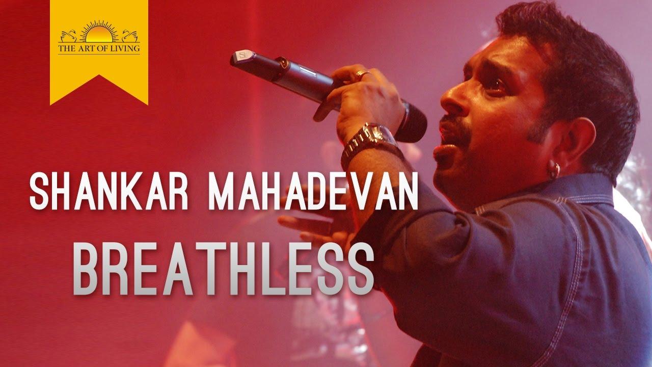 Breathless Song | Shankar Mahadevan | The Art of Living