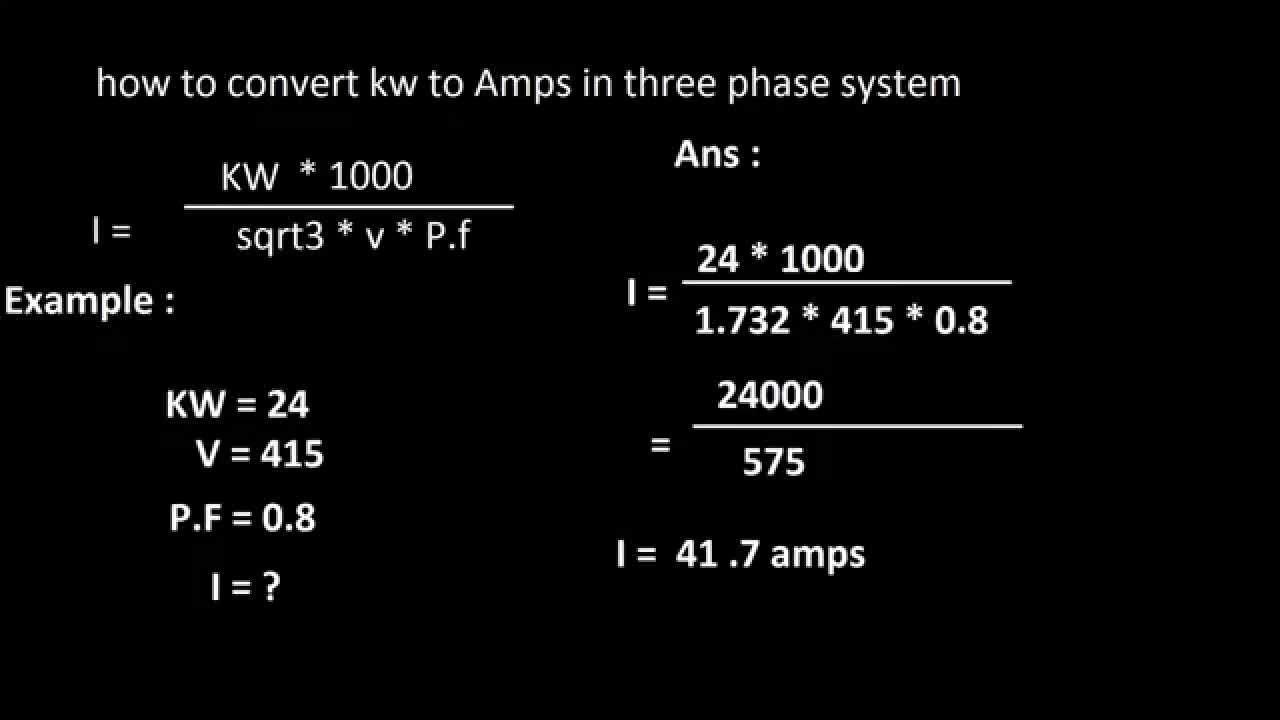 How To Convert Kw To Amps In 3 Phase System Youtube