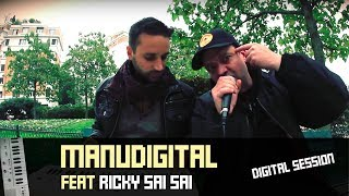 "Ricky ( Sai Sai ) "" Digital Mind "" & Manudigital ( Digital Session )"