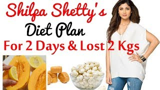Shilpa Shetty kundra:: What I Eat in a Day | Shilpa Diet Plan for Weight Loss | Quick Weight Loss