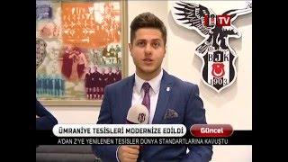 Beşiktaş Ümraniye Nevzat Demir Tesisleri Yenilendi