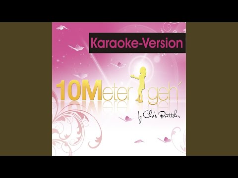 10 Meter geh' (Karaoke)