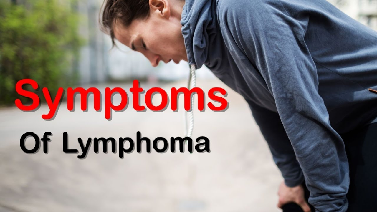 Top 10 Symptoms Of Lymphoma Which is Ignored By Men And