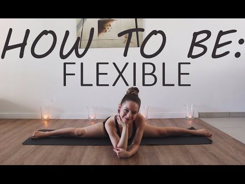 How To Be Flexible - QUICK, SIMPLE, & EASY!