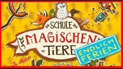 JUGENDHÖRBÜCHER - Die Schule der magischen Tiere - Endlich Ferien | LESEPROBE (Hörbuch, Deutsch, HD)
