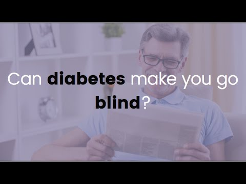 Can diabetes make you go blind?