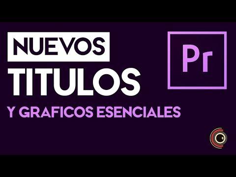 Títulos y Gráficos Esenciales Tutorial de Adobe Premiere Pro CC 2018
