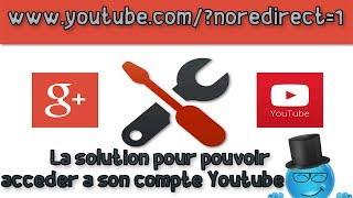 www.youtube.com/?noredirect=1 - Problème connexion | Youtube News #3