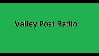 Valley Post Radio 1-1-17