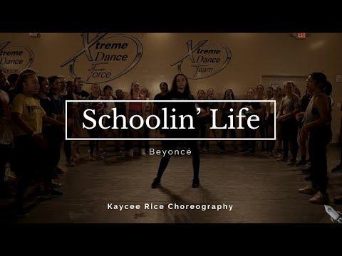 Schoolin' Life - Beyoncé | Kaycee Rice Choreography