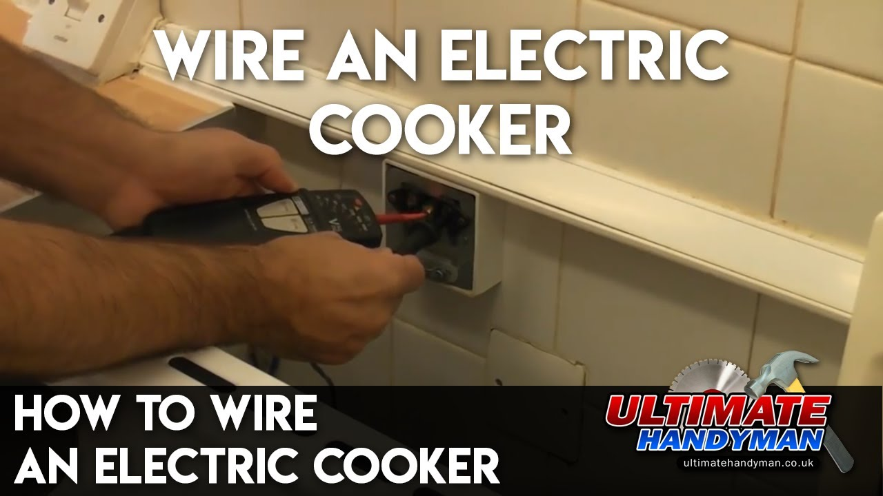 How to wire an electric cooker - YouTube