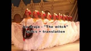 "La Bruja – ""The witch"" traditional Mexican folk song (lyrics + translation)"