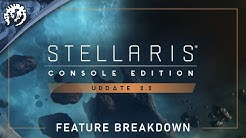 Stellaris: Console Edition - Update 2.2 Feature Breakdown