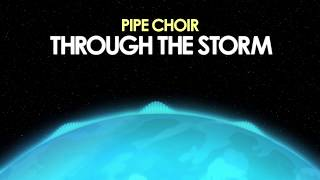 Pipe Choir – Through The Storm [Psych Rock] 🎵 from Royalty Free Planet™