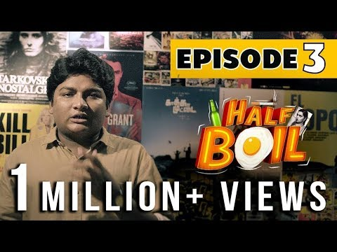 Half Boil - Episode 3 - Poova? Thalaya?