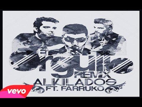 Alkilados ft. Farruko - El Orgullo  Remix  (letra)