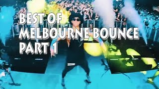 Best Of Melbourne Bounce [Part 1]