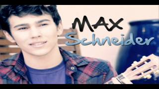 Max Schneider-Not So Different At All
