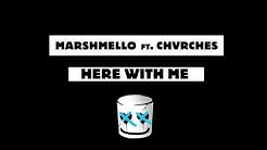 Marshmello - Here With Me Feat. CHVRCHES [Official Lyric Video]