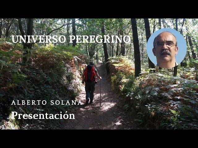 Universo Peregrino 0 - Presentación - El Camino de Santiago TV