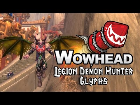 Legion Demon Hunter Glyphs
