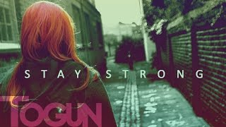 Togun - Stay Strong (Original song)
